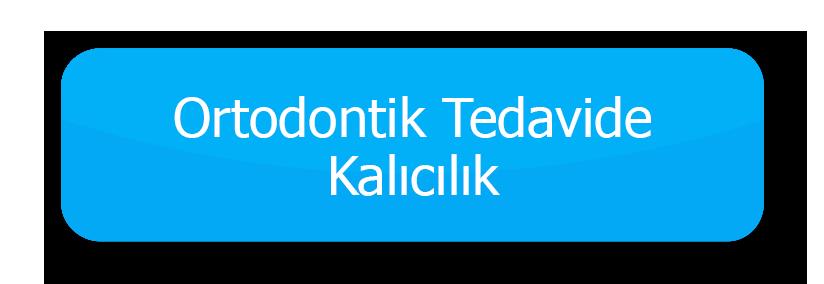 ortodontik tedavide kalicilik buton